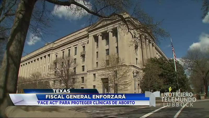 El Fiscal General de Estados Unidos se compromete a proteger las clínicas de aborto en Texas.
