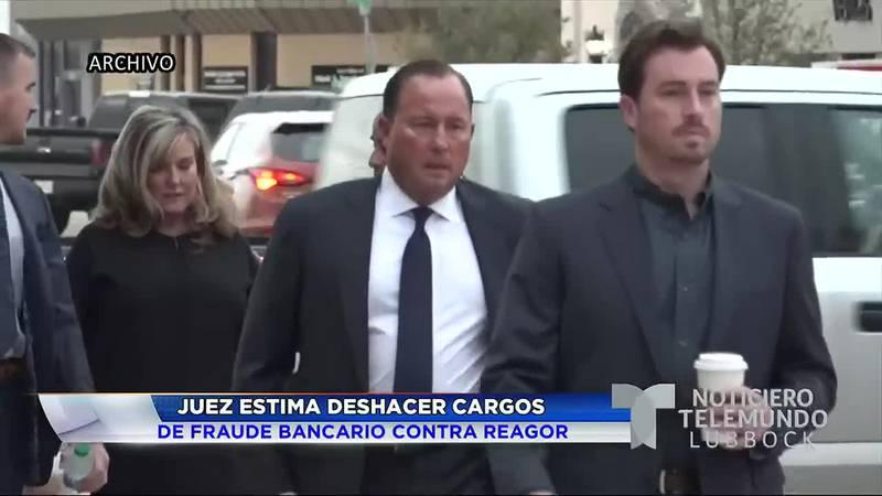 Juez estima deshacer cargos de fraude bancario contra Reagor